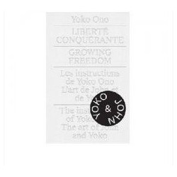 Yoko Ono - Growing Freedom