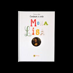 CONHECER A ARTE: MONA LISA