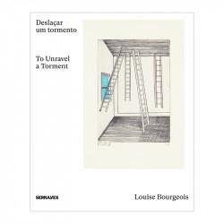 Louise Bourgeois: Deslaçar...