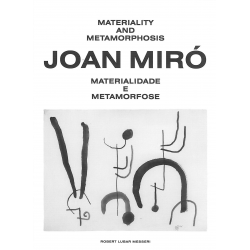 Joan Miró: Materiality and...